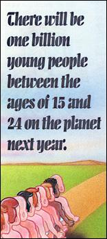 There will be one million young people between the ages of 15 and 24 on the planet.