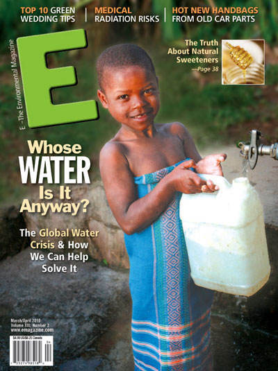 E-The Environmental Magazine, March-April 2010: Whose Water Is It Anyway?