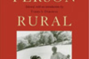 A Thinking Man's Farm A review of Best Person Rural: Essays of a Some-time Farmer by David R. Godine